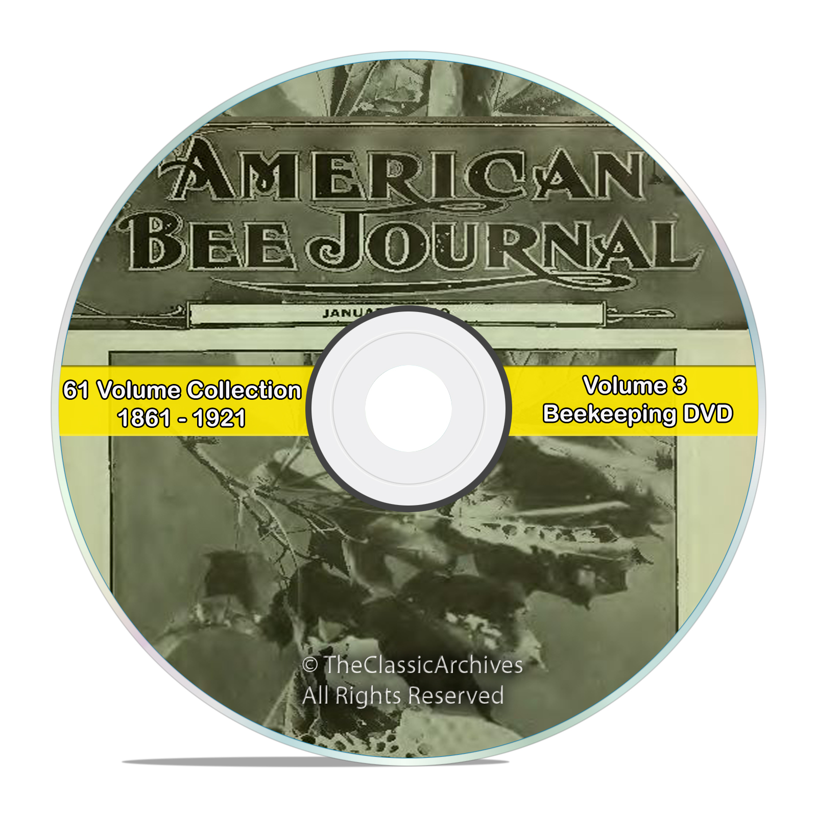 American Bee Journal, Classic Honey Bee Care Journal, 1861-1921, 61 years