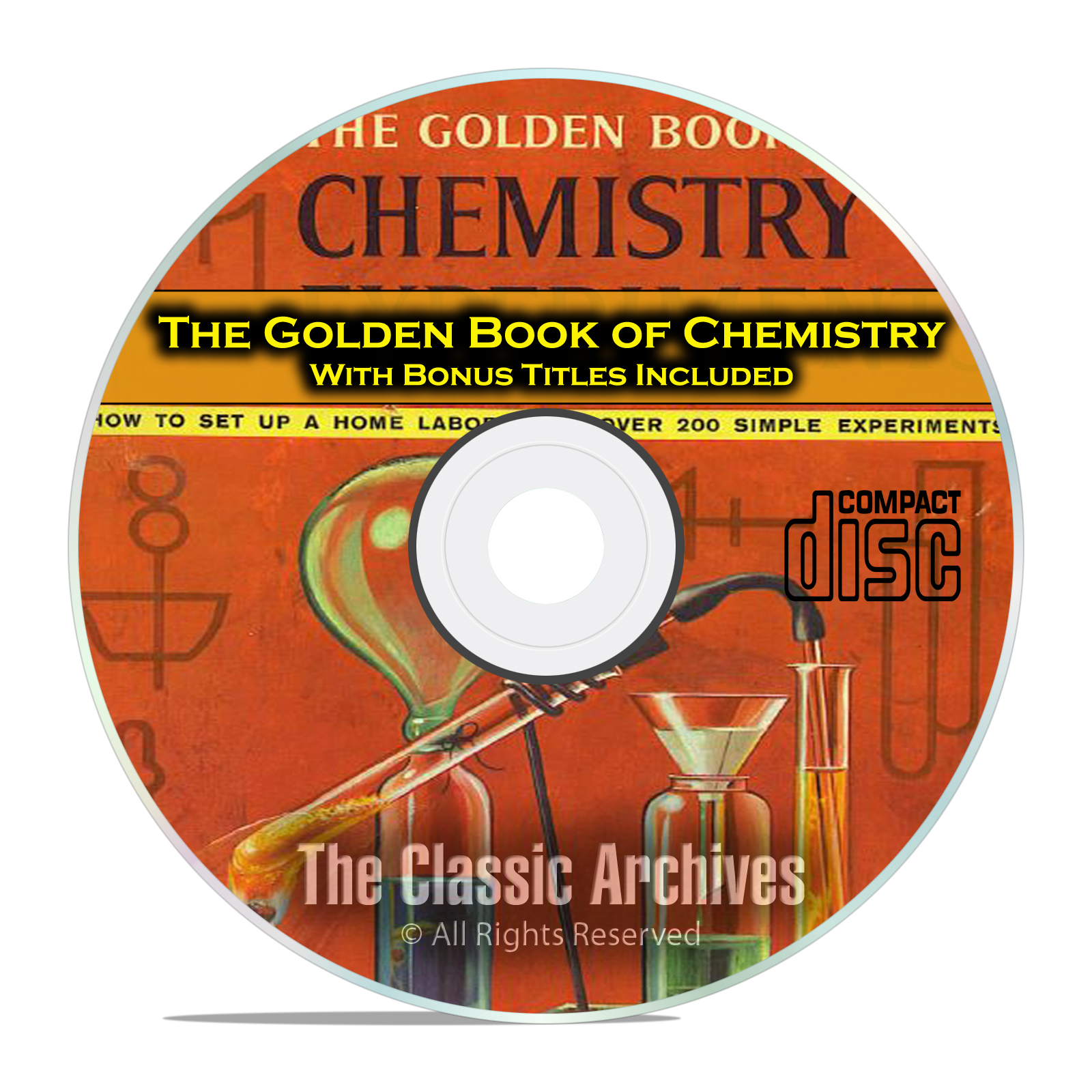 The Golden Book of Chemistry Experiments, with Bonus Kids Projects on CD