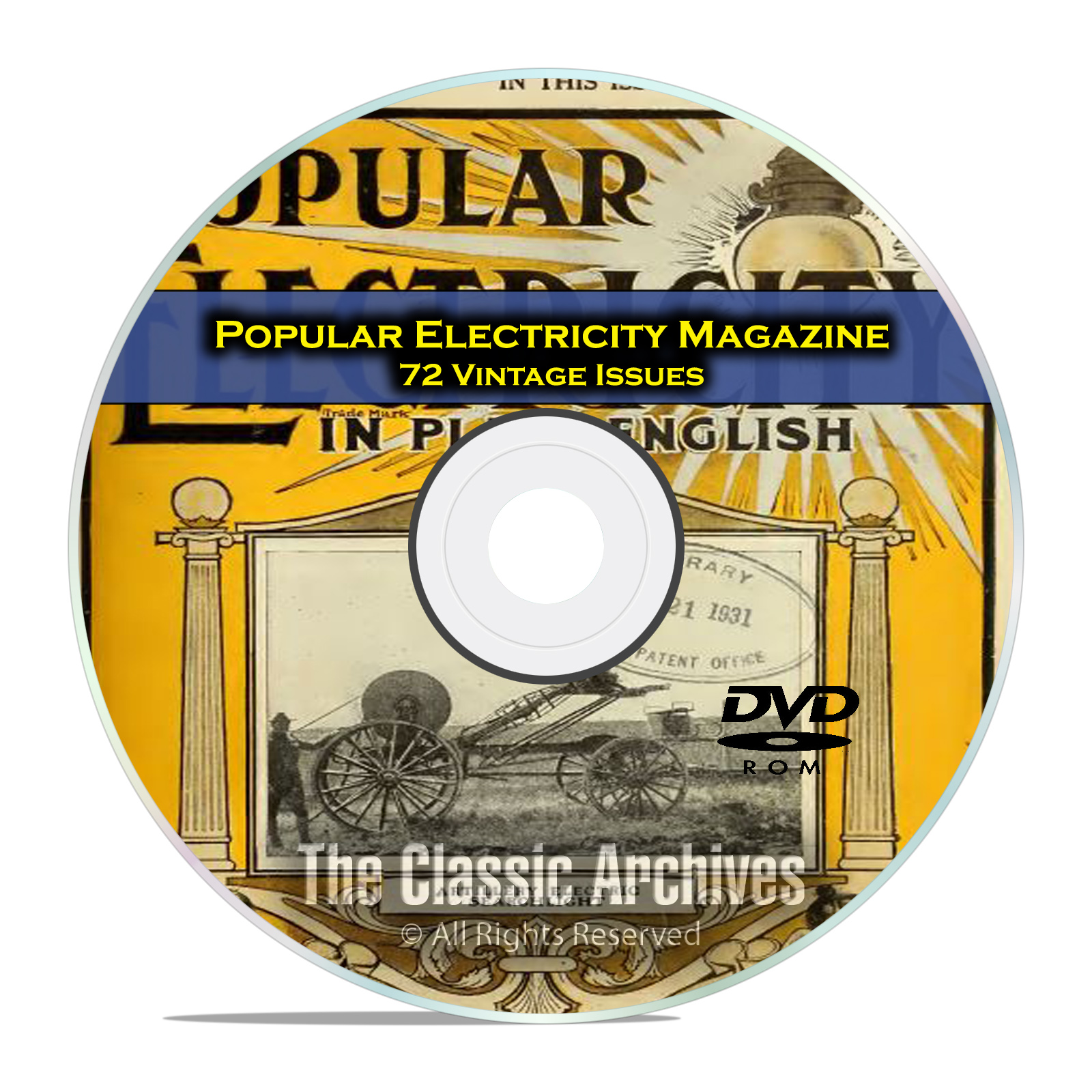 Popular Electricity Magazine, 72 Vintage Issues from 1908-1914, PDF DVD