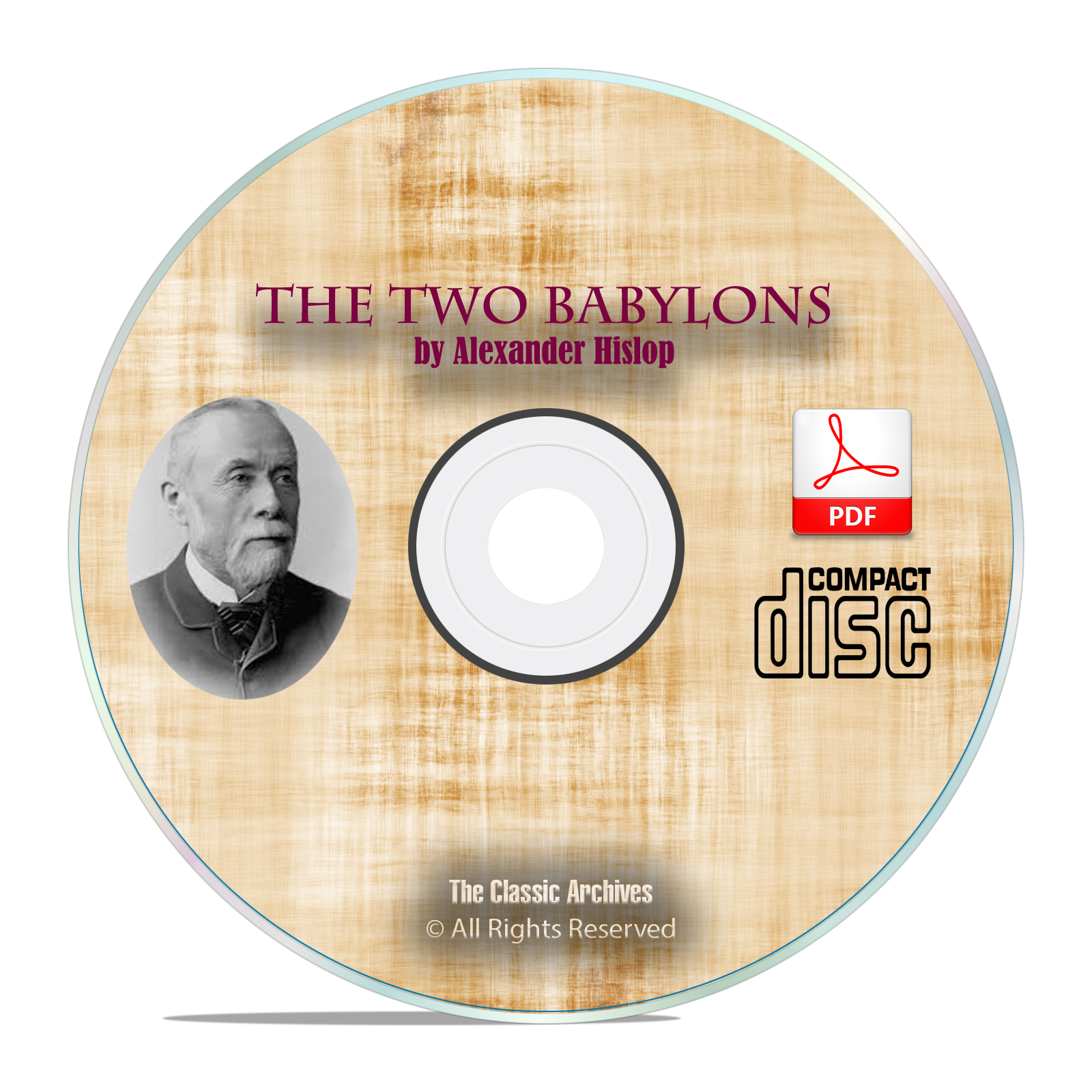 The Two Babylons, by Alexander Hislop, Bible Commentary Catholicism PDF CD