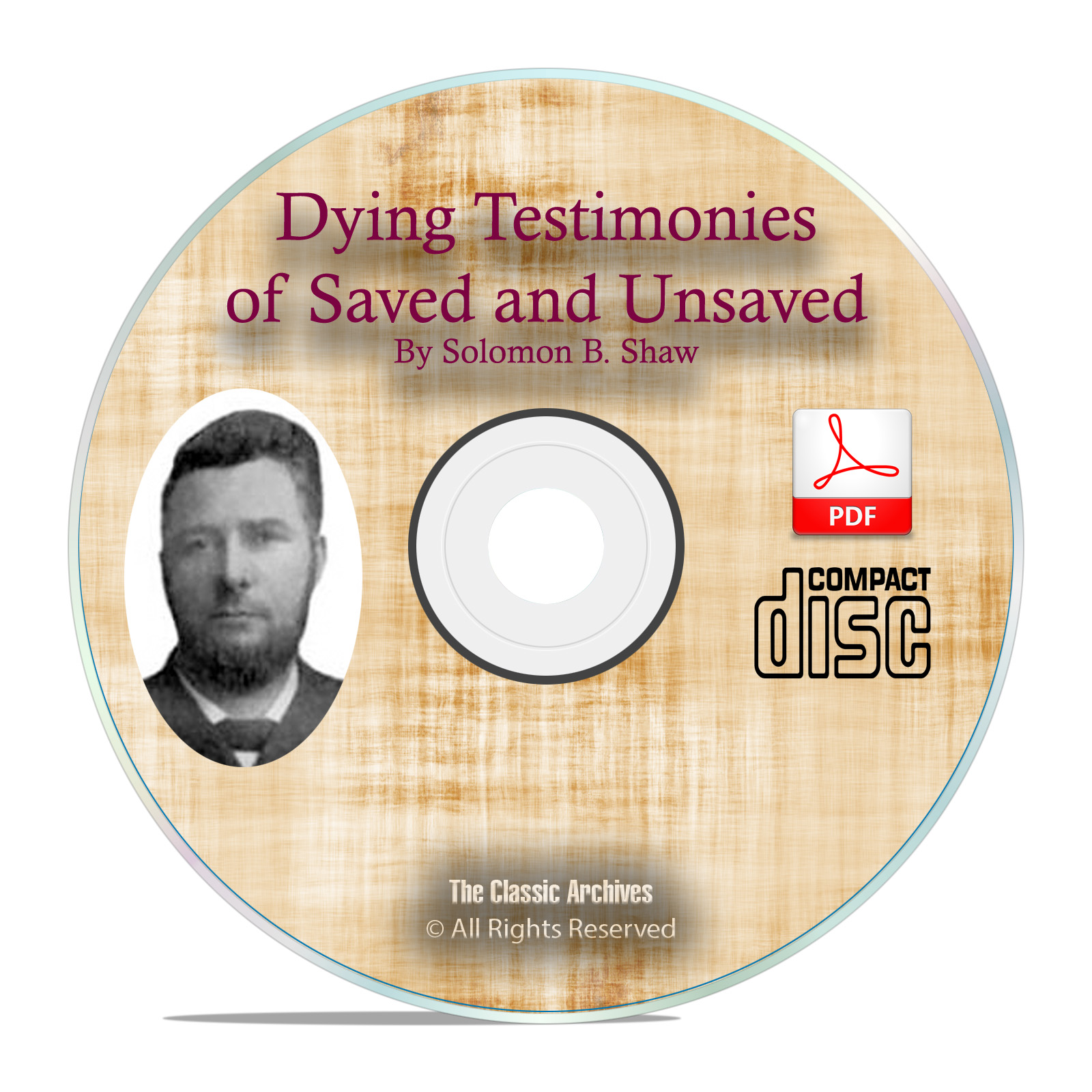 Dying Testimonies of Saved Unsaved-Solomon Shaw Christian Bible Study PDF C