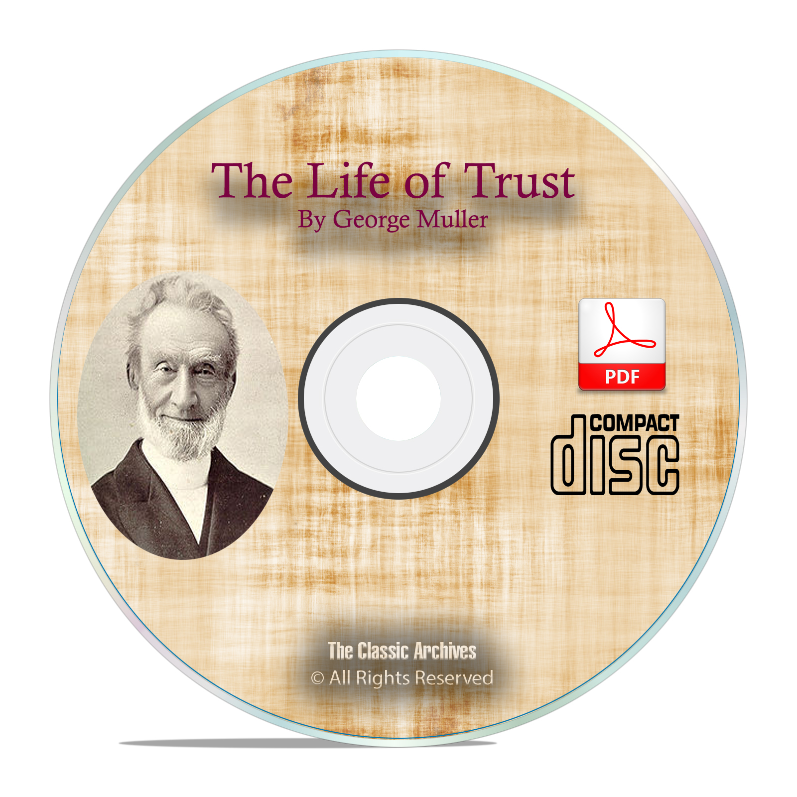 The Life of Trust, George Muller Christian Prayer Faith Theology God PDF CD