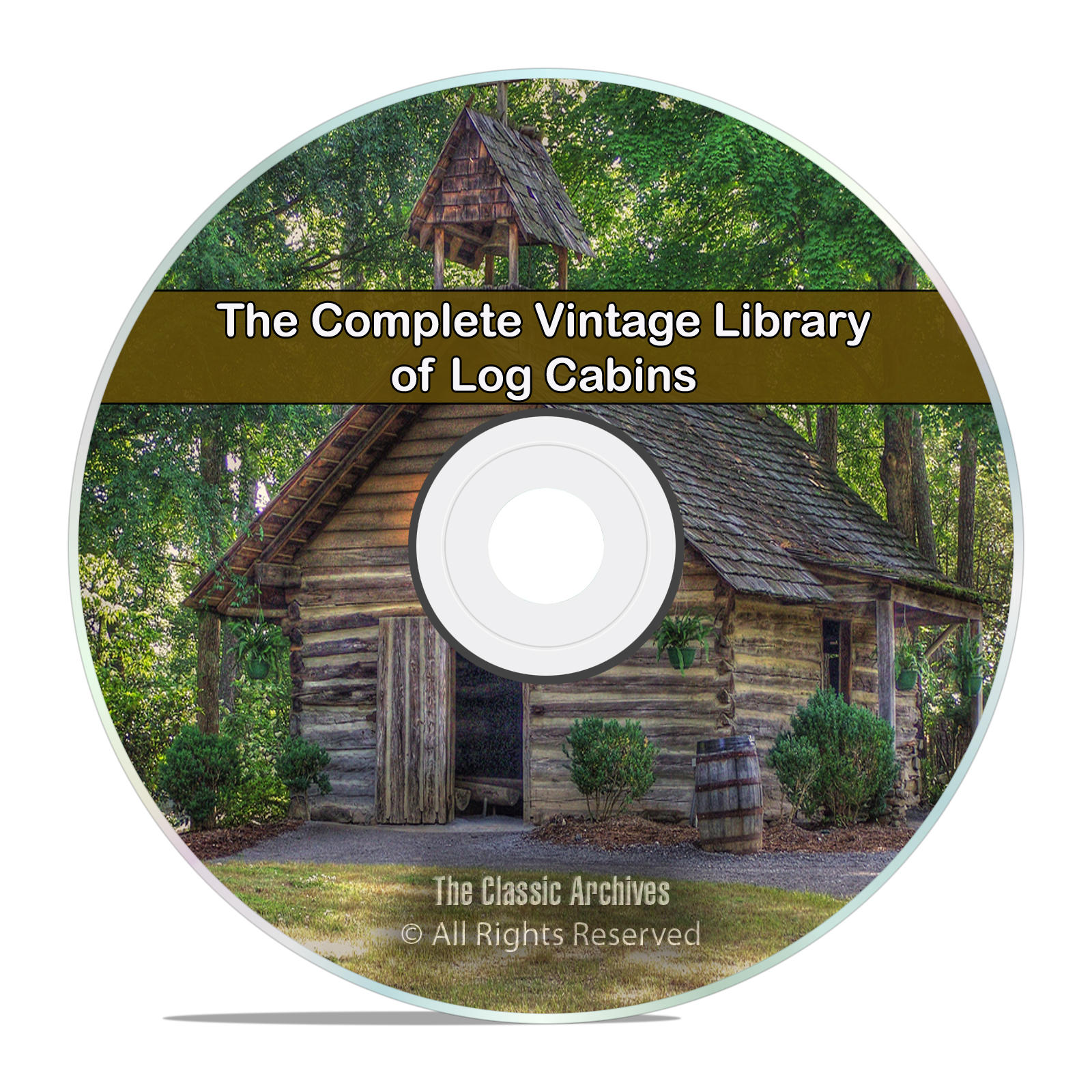 The Log Cabin Library, 51 Books, How to Build Cottages, Shacks, Barns DVD