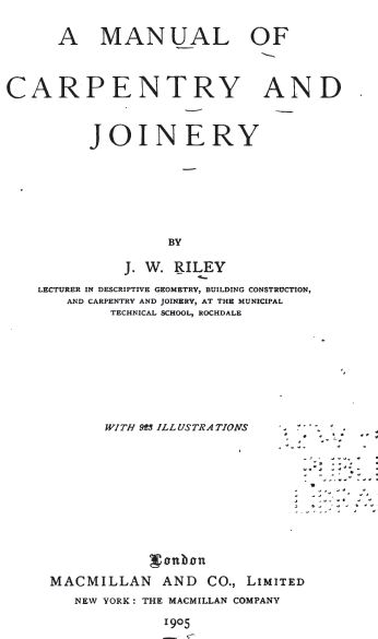 Manual of Carpentry and Joinery, 1905, Vintage Woodworking Book Download