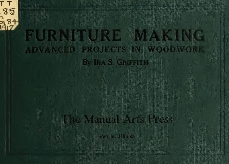 Furniture Making, 1917, Vintage Woodworking Book Download