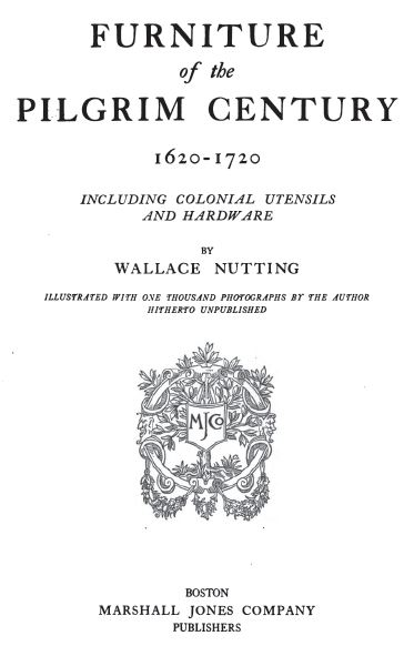 Furniture of the Pilgrim Century, 1921, Vintage Woodworking Book Download