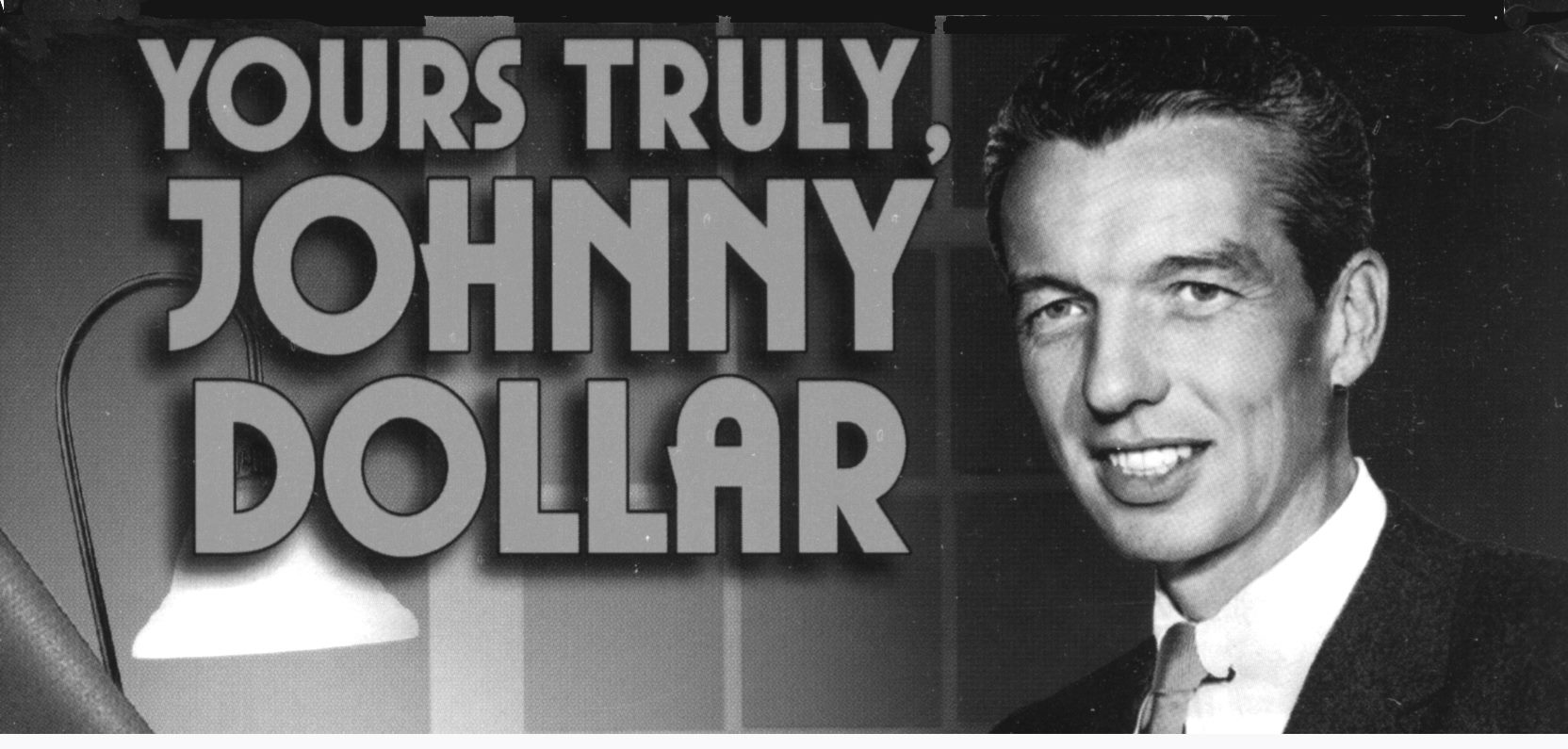 yours truly johnny dollar old time radio