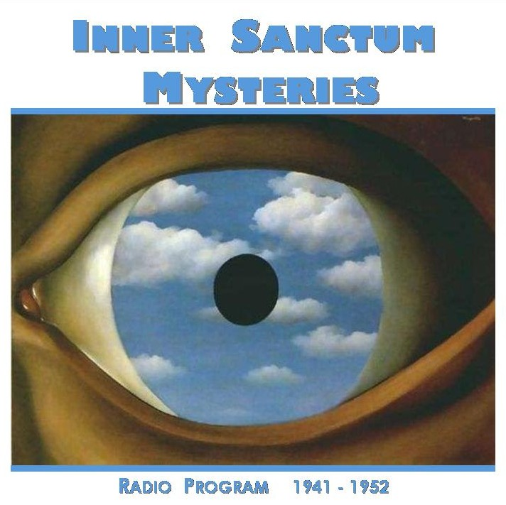Inner Sanctum Mysteries old time radio