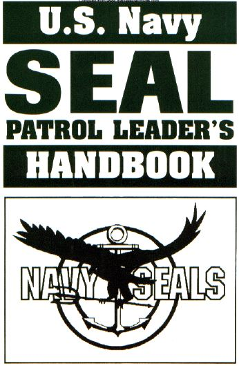 DOWNLOAD - US NAVY SEAL Patrol Leader's Handbook