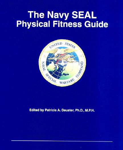 DOWNLOAD - US NAVY SEAL Physical Fitness Guide