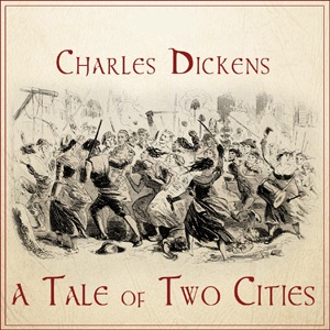A Tale of Two Cities, by Charles Dickens, Audiobook MP3 CD
