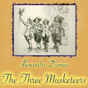 The Three Musketeers, by Alexandre Dumas, Audiobook MP3 CD