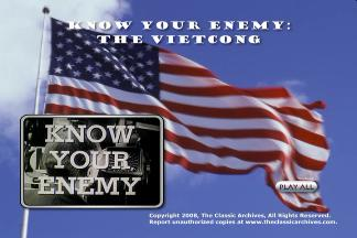 Know Your Enemy: The Vietcong. US Army Educational Vietnam Film