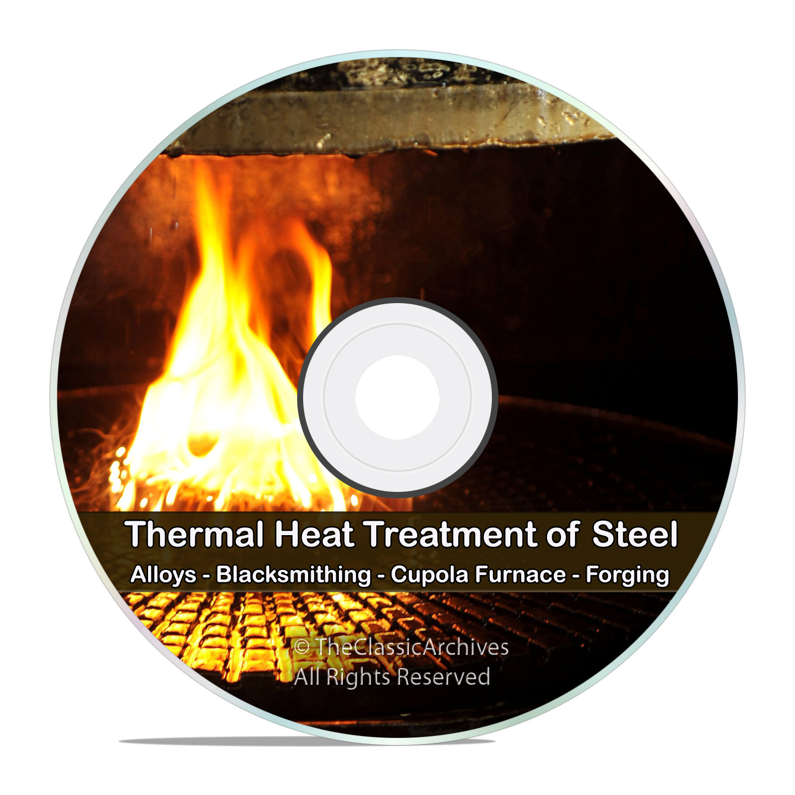 Heat Treatment of Steel, Thermal, Forge, Blacksmithing, Blast Furnace DVD
