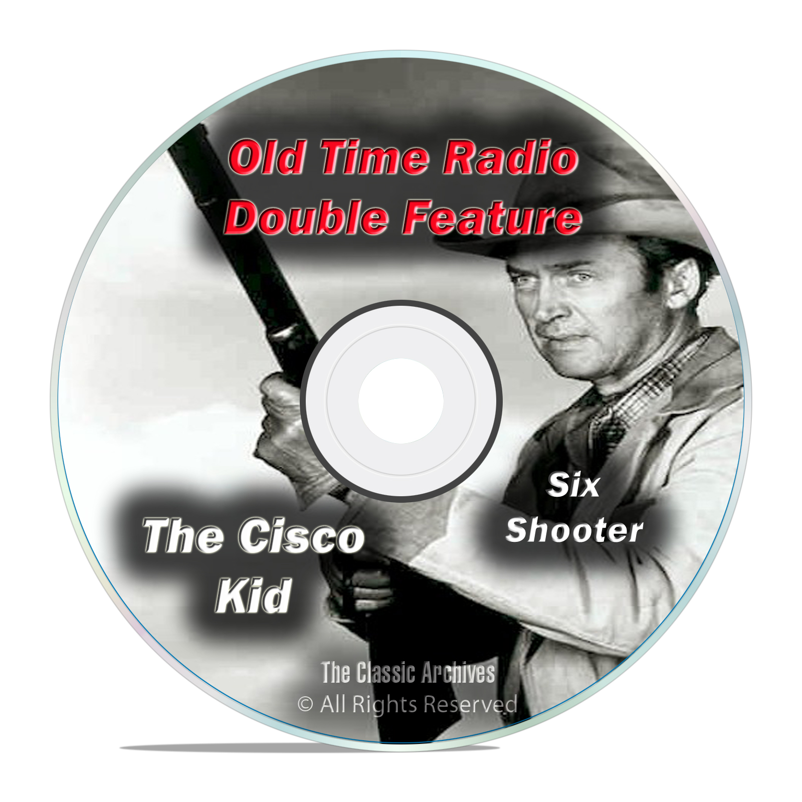 The Cisco Kid, Six Shooter All 474 Episodes Full Run Old Time Radio OTR DVD