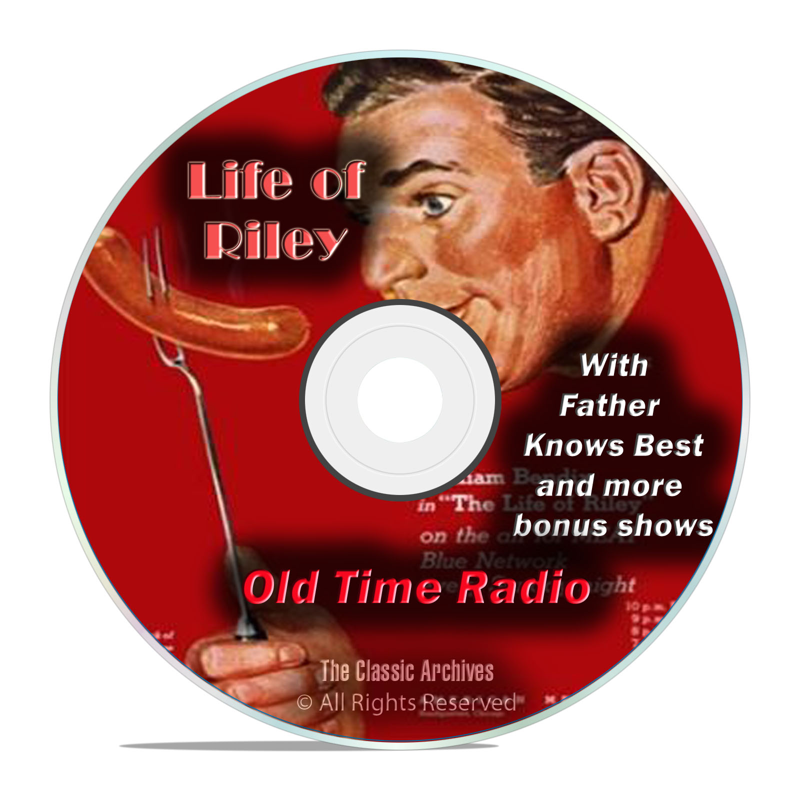 The Life of Riley, Father Knows Best, 607 EPISODES, Old Time Radio, DVD
