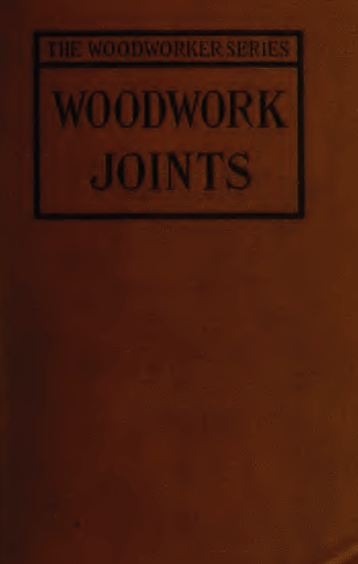 Woodwork Joints, Vintage Woodworking Book Download
